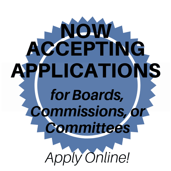 Now Accepting Applications for Boards, Commissions, and Committees